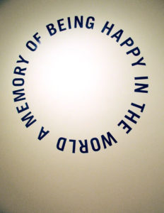 """A MEMORY OF BEING HAPPY IN THE WORLD"" 2006"