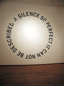 """A SILENCE SO PERFECT IT CAN NOT BE DESCRIBED"" 2006"