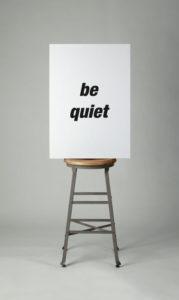 """Be Quiet"" 2004"