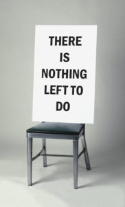 """Nothing Left to Do"" 2004"