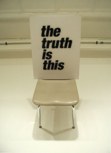 """The Truth Is This"" 2004"